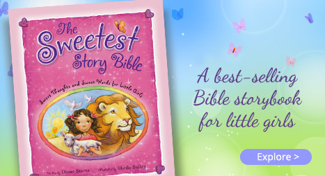 The Sweetest Story Bible: A best-selling Bible storybook for little girls. Explore.