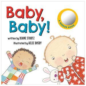 Baby, Baby   By Diane Stortz