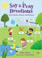 Say & Pray Devotions | Diane Stortz